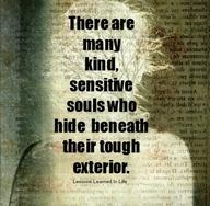 Sensitive behind the tough exterior agree for Tough exterior quotes